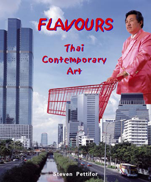 'Flavours - Thai Contemporary Art', published by Thavibu Gallery.